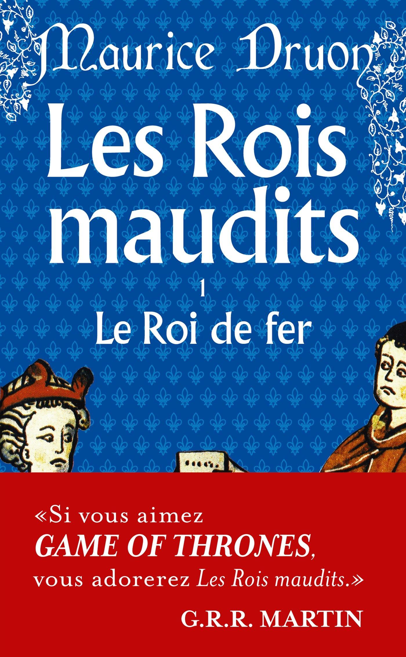 Les rois maudits de Maurice Druon