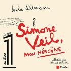 Simone Veil : Mon héroïne