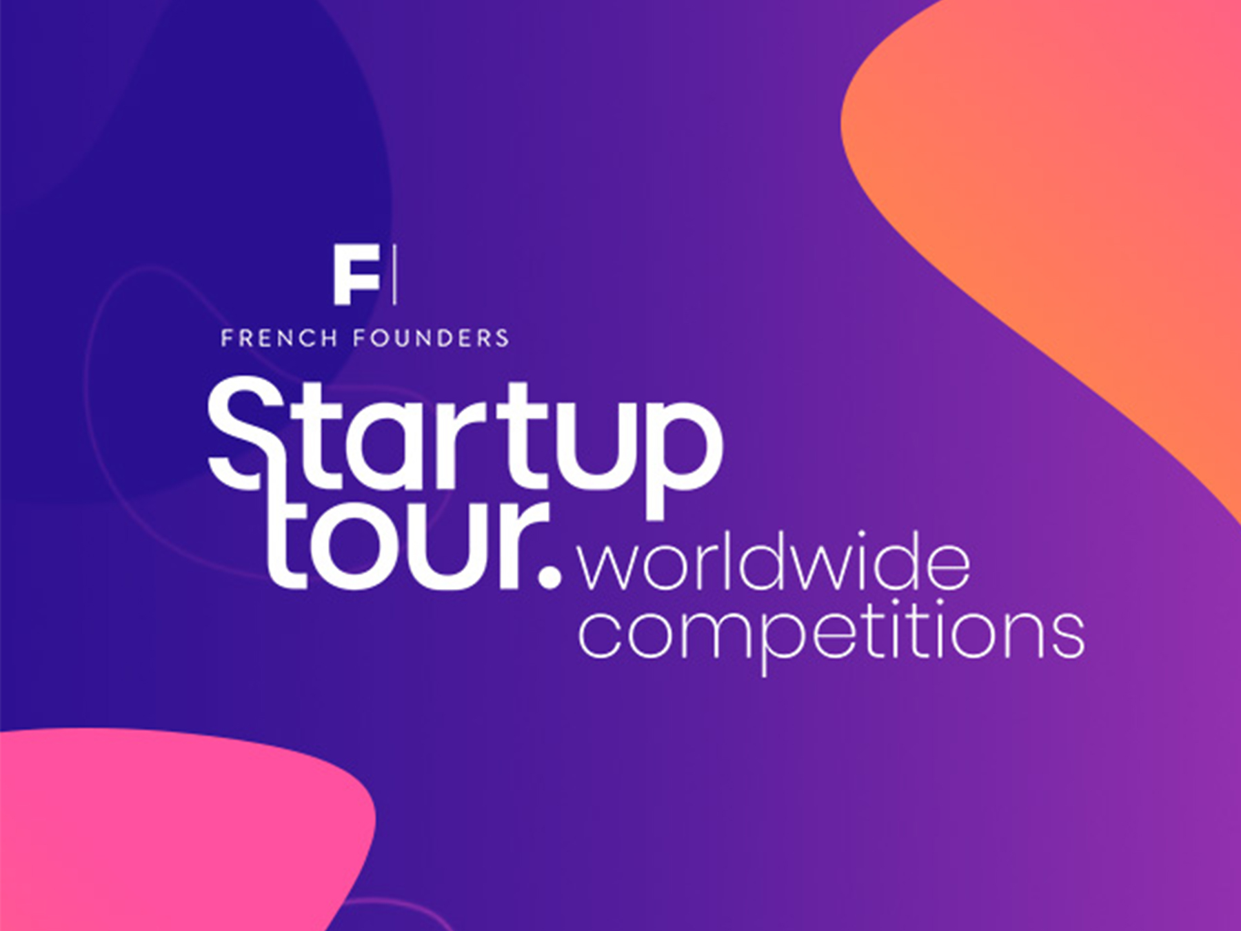 Startup Tour Worldwide - French Founders